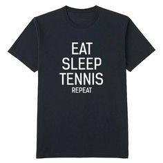 Eat sleep tennis repeat t shirt tank tops sweatshirt hoodie