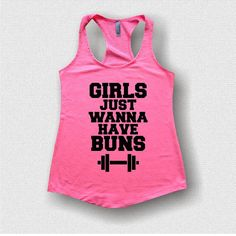 Girls just want to have buns, fitness apparel. gym tank tops, active apparel on Etsy, $18.99
