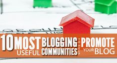 10 Most useful blogging communities to help promote your blog Technology And Society, Web Seo, Social Media Tips, Blogging, Community, Social Media, Communion