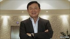 Thailand's former Prime Minister Thaksin Shinawatra is the brother of the now leading PM. He was exiled after many criminal charges but still shows a dominant presence in Thai politics.