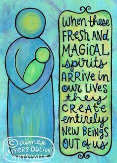 """""""Cuando estos magicos y frescos espiritus llegan a nuestras vidas crean enteramente nuevos seres de nosotros"""".  Aimee Fresh and Magical Spirits (mini doodle magnet). $4.50, via Etsy."""