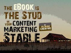 The eBook is the Stud in Your Content Marketing Stable.  Also see this related article http://blog.slideshare.net/2012/11/12/the-ebook-is-the-stud-in-your-content-marketing-stable/