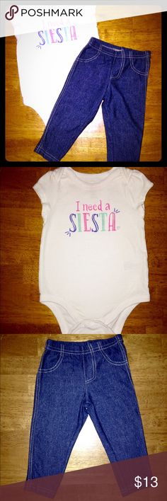 """I Need A Siesta"" Onesie w/ Blue Jeggings ""I Need A Siesta"" Circo Onesie with colorful lettering & Silver Sparkle on the word ""Siesta"" w/ Carter's Blue Jeggings! 🎉BOTH ARE IN GREAT CONDITION🎉 Carter's & Circo Matching Sets"