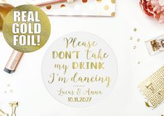 Posavasos Please don't take my drink I'm dancing para bodas, GOLD foil, dorado, oro, plata, baby shower, posavasos papel, bares by LaminitasPrintables on Etsy