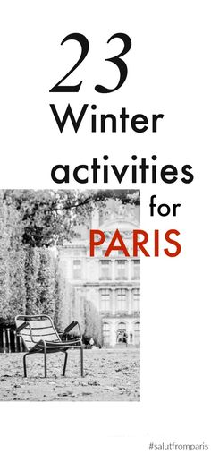 visit Paris in Winter - know what to do in Paris in Winter and what you can do on a rainy day in Paris - get the best ideas from locals and spend an outstanding vacation off the beaten path