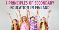 7 principles of secondary education in Finland