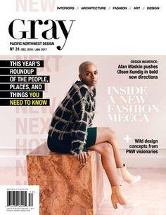 GRAY No. 31  PACIFIC NORTHWEST DESIGN. HOT / NEW / NEXT Issue.