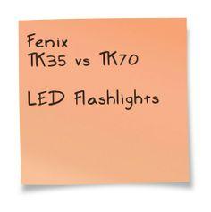 Fenix TK35 vs TK70 LED Flashlight. A comparison chart. Details at http://comchoose.com/fenix-tk35-vs-tk70-specs/