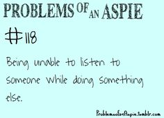 [Problem of an Aspie That moment when you think of something really funny in your head and burst out into laughter. Aspergers Autism, Adhd And Autism, Autism Teens, High Functioning Autism, Autistic People, Sensory Processing Disorder, Autism Spectrum Disorder, Thats The Way, Dyslexia
