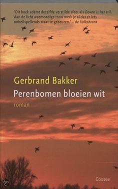 """Ebook bij de bib - Een boek met een kleur in de titel: Gerbrand Bakker: """"Perenblomen bloeien wit"""""""