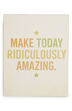 LUCIUS DESIGNS 'Make Today Ridiculously Amazing' Wood Block Art available at #Nordstrom
