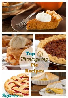 Top 5 Thanksgiving Pie Recipes
