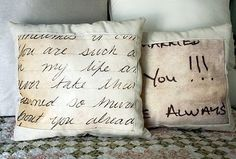 Take letter and turn into a pillow...so sweet!!