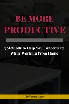 How to Be More Productive + Concentrate Better While Working From Home