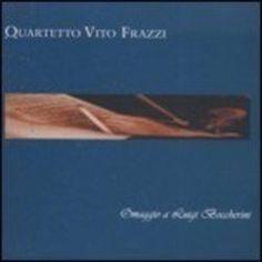 Prezzi e Sconti: #Omaggio al quartetto vito frazzi  ad Euro 10.90 in #Dischi fenice #Media musica classica