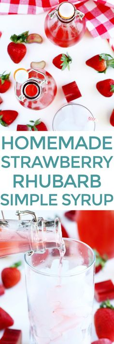 Homemade Strawberry Rhubarb Simple Syrup is the best way to enjoy rhubarb season! From cocktails to lemonades, it's easy to make and easier to imbibe in. Easy Drink Recipes, Punch Recipes, Cocktail Recipes, Delicious Recipes, Syrup Cake, Sweet Sauce, Homemade Sauce, Easy Food To Make, Spring Recipes