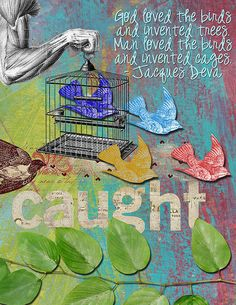 "Art Journal  - ""Caught"""