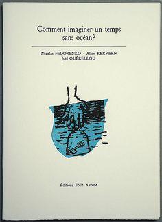 Comment imaginer un temps sans océan ? / Nicolas FEDORENKO, Alain KERVERN, Joël QUERELLOU - Folle avoine