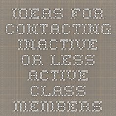 Ideas for Contacting Inactive or Less-active Class Members
