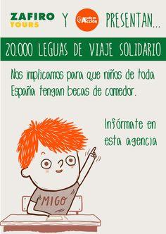 En nuestras agencias se está llevando a cabo la campaña #20000leguasdeviajesolidario, por la cual recaudamos fondos para becas de comedor de niños de toda España.