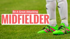 How To Play Attacking Midfielder In Football Soccer Workouts, Soccer Drills, Soccer Positions, Football Youtube, Soccer Academy, Soccer Stuff, Play, Mom, Ideas