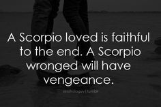 So many Scorpio quotes, so much truth.