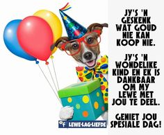 Geniet jou spesiale dag Happy Birthday Cards, Birthday Wishes, Wedding Congratulations, Birthday Quotes, Birthdays, Gifts, Afrikaans, Birthday Celebrations, Qoutes
