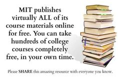 FREE courses from MIT ~ High school courses http://ocw.mit.edu/high-school/more/for-students/ http://ocw.mit.edu/courses/find-by-topic/ Below are great examples of how OpenCourseWare has been used: A principal in New Jersey started an independent study program based on OpenCourseWare materials. A homeschool educator helped her children get excited about science using our Kitchen Chemistry course. A computer...