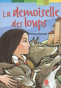 La demoiselle des loups. Florence Reynaud