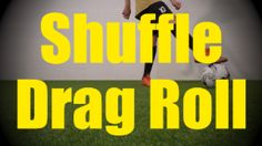 ** Shuffle Drag Roll - Fast Footwork Drills for U10-U11 ** http://ultimatesoccermovescollection.com/videos/ball-control/fast-feet/173-shuffle-drag-roll  This drill builds on Drag Roll (Static Ball Control Drills for U8-U9). http://ultimatesoccermovescollection.com/videos/ball-control/on-the-spot/167-drag-roll
