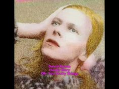 David Bowie -  Oh! You Pretty Things (Hunky Dory)