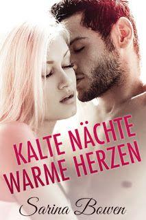 Merlins Bücherkiste: [Rezension] Kalte Nächte Warme Herzen - Sarina Bowen #Buchtipp #Empfehlung