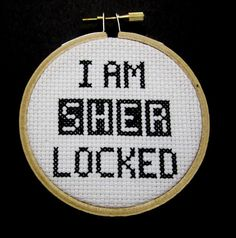 """I am Sherlocked"" - Sherlock Cross Stitch by BananyaStand on Etsy"