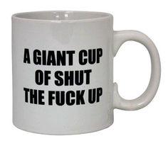 Yup, you know who needs this mug!