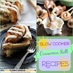 Slow Cooker Cinnamon Roll Recipes? Oh my! These make an easy slow cooker breakfast.