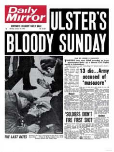 Va ser el 30 de gener de a Derry (Ireland) - Civil rights march bloody sunday Northern Ireland Troubles, Civil Rights March, Irish Independence, Last Rites, Political Discussion, Newspaper Headlines, History Books, Family History, The Republic