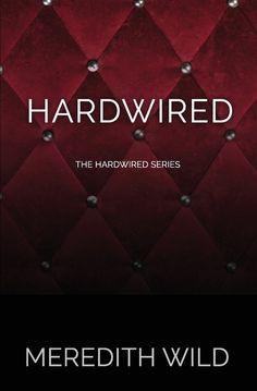 Hardwired – Meredith Wild