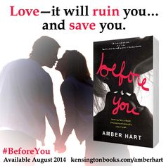 Some say love is beautiful. Some say it is deadly. According to Amber Hart's BEFORE YOU, it's both. Pre-order the eBook for only $3.99! http://www.kensingtonbooks.com/amberhart