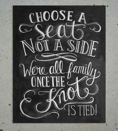 Choose A Seat Chalkboard Art Print.