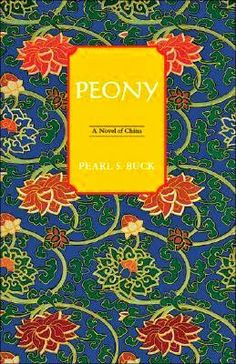 Young Peony is sold into a rich Chinese household as a bondmaid -- an awkward role in which she is more than a servant, but less than a daughter. I Love Books, Books To Read, My Books, Nobel Prize In Literature, Classic Literature, Book Club Books, Book Art, Book Nooks, Historical Fiction