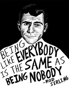 Discover and share Twilight Zone Quotes. Explore our collection of motivational and famous quotes by authors you know and love. Words Quotes, Wise Words, Me Quotes, Sayings, Random Quotes, Great Quotes, Quotes To Live By, Inspirational Quotes, Unique Quotes