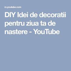DIY Idei de decoratii pentru ziua ta de nastere - YouTube