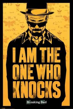 Breaking Bad - I Am The One Who Knocks Print at AllPosters.com Breaking Bad Poster, Breaking Bad Frases, Breaking Bad Arte, Affiche Breaking Bad, Serie Breaking Bad, Beaking Bad, Desenio Posters, A4 Poster, Poster Prints