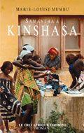 Il faut lire Marie-Louise Mumbu (alias Bibish pour les Kinois et les proches) comme on fait un voyage inoubliable. Grâce à son humour subtil, son style ciselé et un vocabulaire efficace, Bibish nous prend par la main pour nous entraîner à la suite de son héroïne Samantha, journaliste de profession, à travers les quartiers de Kinshasa. Cote: PQ 3989.2 U53S3 2008