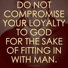 Image result for Picture never compromise Bible