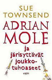 lataa / download ADRIAN MOLE JA JÄRISYTTÄVÄT JOUKKOTUHOASEET epub mobi fb2 pdf – E-kirjasto