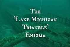 The 'Lake Michigan Triangle' Enigma