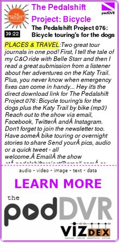 #PLACES #PODCAST  The Pedalshift Project: Bicycle Touring Lifestyle    The Pedalshift Project 076: Bicycle touring's for the dogs plus the Katy Trail by bike    READ:  https://podDVR.COM/?c=fd9fb642-8c22-4a90-d054-19c5510203d5