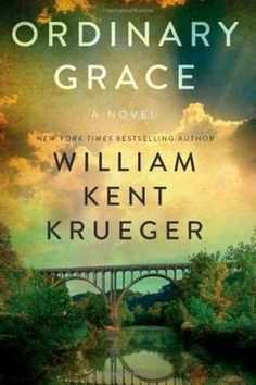 Ordinary Grace: A Novel THIS IS A WONDERFUL BOOK!
