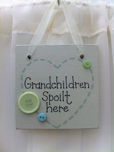 Handmade 'Grandchildren spoilt here' wooden plaque on Etsy, £5.50